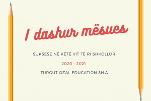 I dashur mesues Turgut Ozal Education sh.a